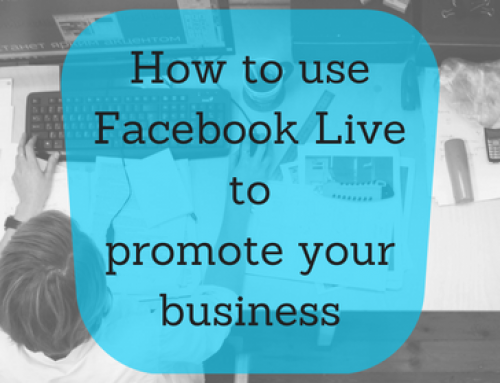 How to use Facebook Live to promote your business