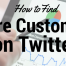 How find more customers on Twitter
