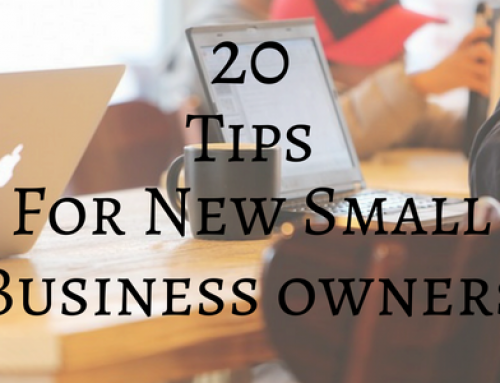 20+ Tips for New Small Business Owners