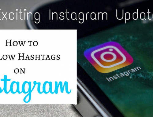 New Update!  – How to Follow Hashtags on Instagram
