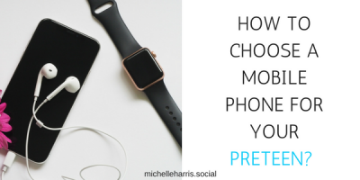 HOW TO CHOOSE A MOBILE PHONE FOR A PRETEEN?