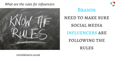 Brands - make sure social media influencers are following the rules