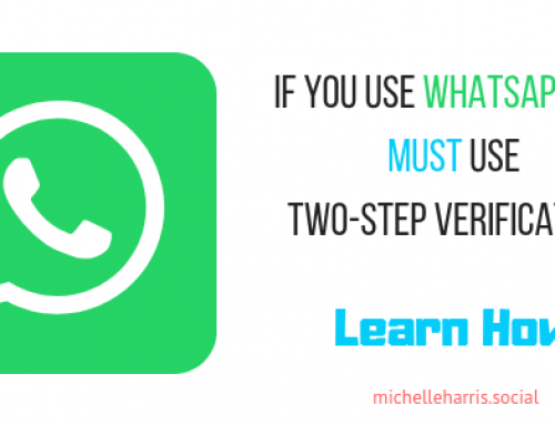 If you use Whatsapp you must use Two-Step Verification – Learn How