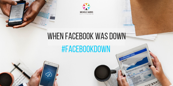 When Facebook was down #facebookdown