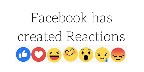Facebook has created Reactions