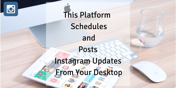 Platform Schedules Instagram Updates for Real