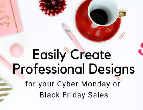 Create Professional Designs for Cyber Monday or Black Friday Sales