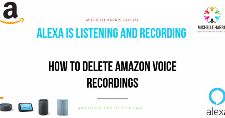 Alexa is listening and recording - How to delete Amazon voice recordings