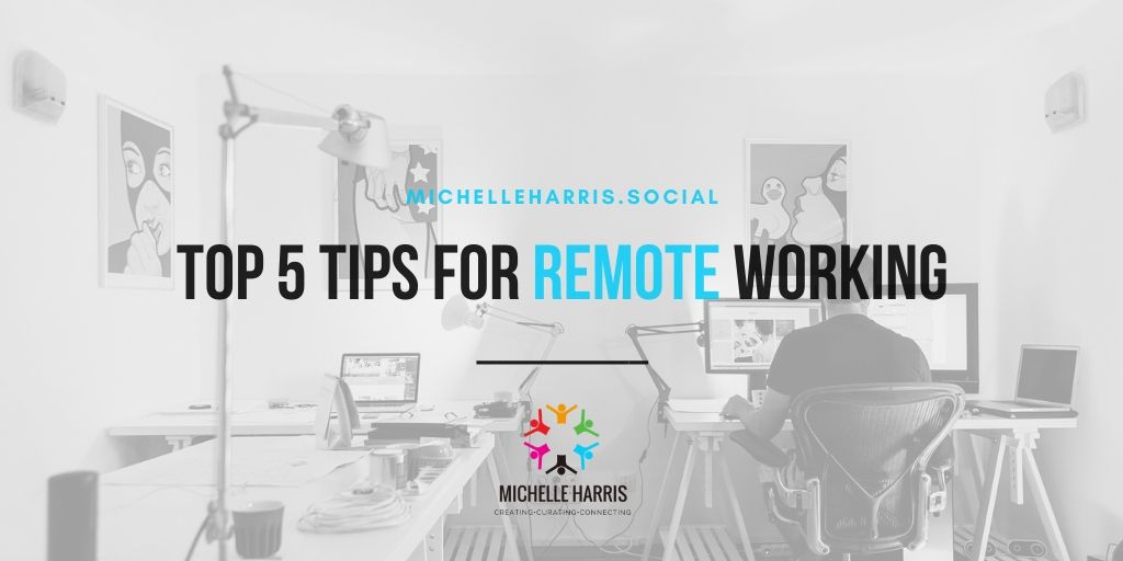 Top 5 tips for remote working