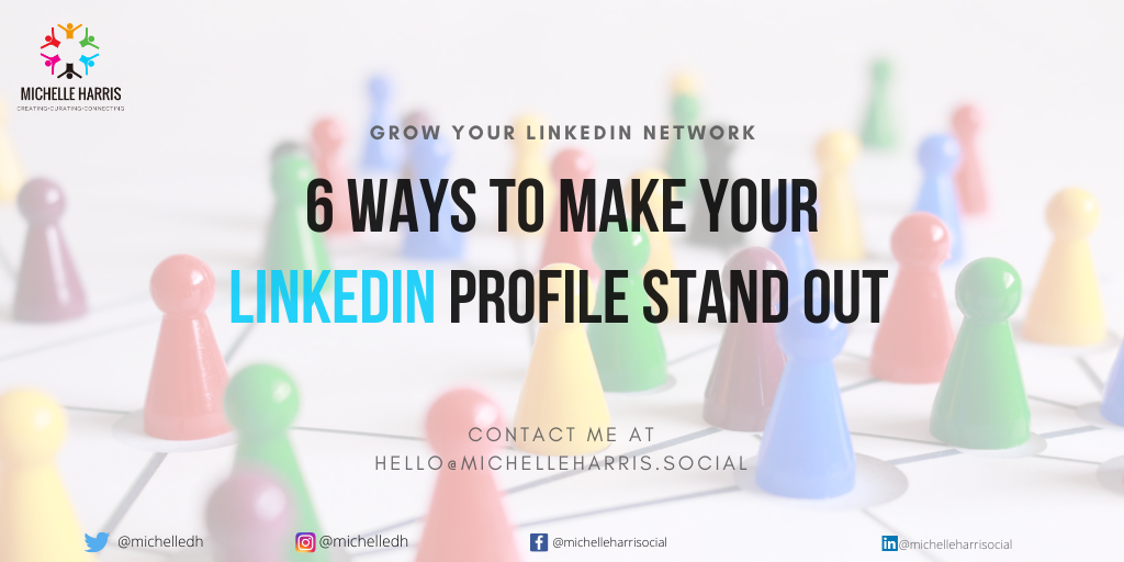 6 ways to make your LinkedIn profile stand out