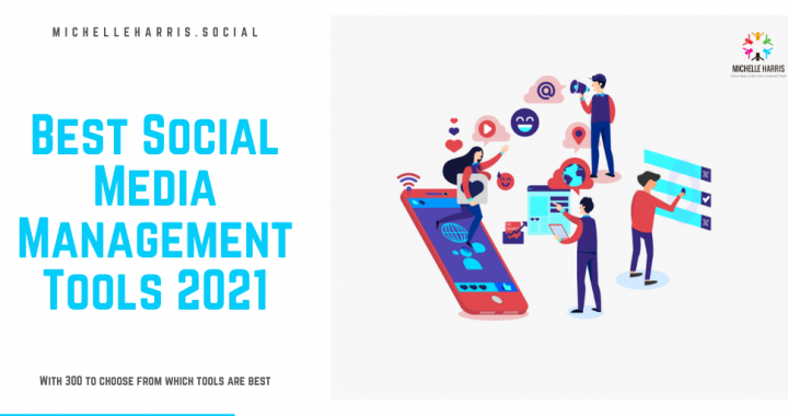 Best Social Media Management Tools 2021